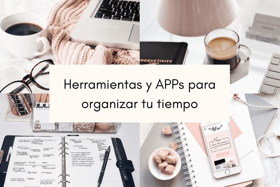 Herramientas y aplicaciones para organizar tu tiempo