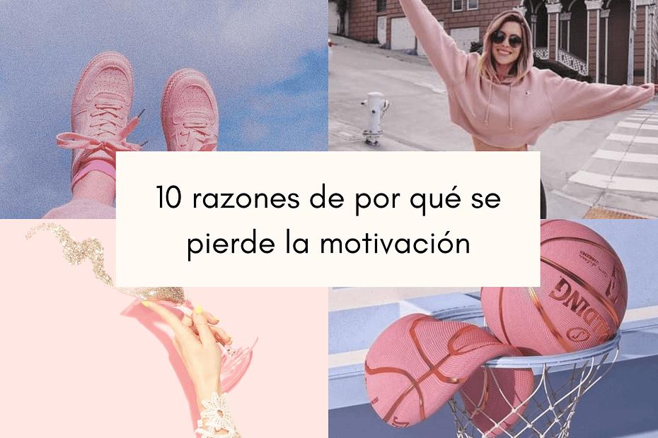 Por qué se pierde la motivación