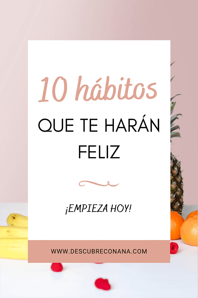 10 hábitos para ser feliz